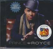 PRINCE ROYCE  - CD PRINCE ROYCE
