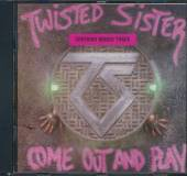 TWISTED SISTER  - CD COME OUT AND PLAY