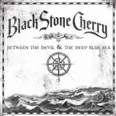 CD Black stone cherry CD Black stone cherry Between the devil and the deep blue sea
