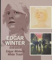 WINTER EDGAR  - 2xCD ENTRANCE/WHITE TRASH