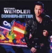 WENDLER MICHAEL  - CD DONNERWETTER
