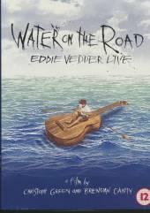 VEDDER EDDIE  - DV WATER ON THE ROAD