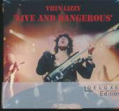 THIN LIZZY  - 2xCD LIVE AND DANGEROUS/DELUXE