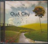 OWL CITY  - CD ALL THINGS BRIGHT AND BEAUTIFUL