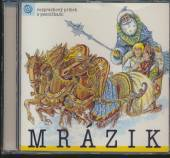 ROZPRAVKY  - CD MRAZIK