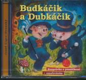 ROZPRAVKA  - CD BUDKACIK A DUBKACIK + OMALOVANKA