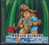 ROZPRAVKY  - CD KUBOVE PRIHODY