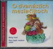 ROZPRAVKA  - CD O 12 MESIACIKOCH A INE