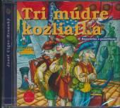 ROZPRAVKY  - CD TRI MUDRE KOZLIATKA