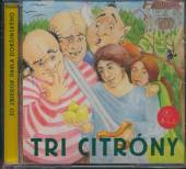 ROZPRAVKY  - CD TRI CITRONY
