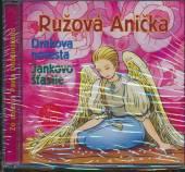 ROZPRAVKA  - CD RUZOVA ANICKA
