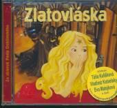 ROZPRAVKA  - CD ZLATOVLASKA