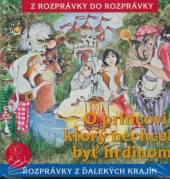 ROZPRAVKA  - CD O PRINCOVI, KTORY NECHCEL ..