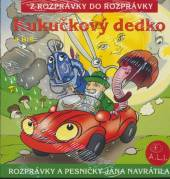 ROZPRAVKA  - CD KUKUCKOVY DEDKO