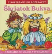 ROZPRAVKY  - CD SKRIATOK BUKVA