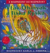 ROZPRAVKA  - CD VTAK OHNIVAK