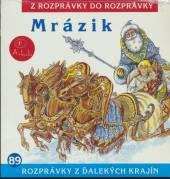 ROZPRAVKA  - CD MRAZIK