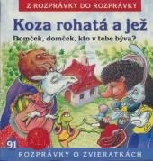 ROZPRAVKA  - CD KOZA ROHATA A JEZ, DOMCEK
