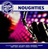 VARIOUS  - CD TOP OF THE POPS - NOUGHTIES