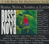 BOSSA NOVA SAMBA AND LATIN  - CD BETHANIA M,BOSCO J,CHICO BUARQUE...