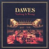 DAWES  - CD NOTHING IS WRONG
