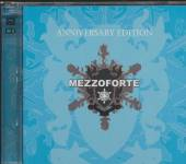 MEZZOFORTE  - CD ANNIVERSARY EDITION