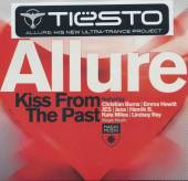 TIESTO  - CD KISS FROM THE PAST-ALLURE