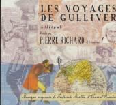 RICHARD PIERRE  - CD VOYAGES DE GULLIV..