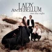 LADY ANTEBELLUM  - CD OWN THE NIGHT