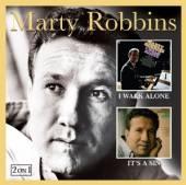 ROBBINS MARTY  - CD I WALK ALONE / IT'S A SIN