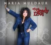 MULDAUR MARIA  - CD STEADY LOVE