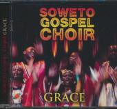 SOWETO GOSPEL CHOIR  - CD GRACE