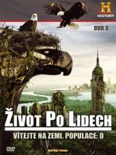 Život po lidech 3 (Life after People) - supershop.sk