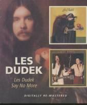 DUDEK LES  - 2xCD LES DUDEK / SAY NO MORE