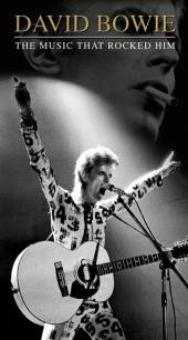 BOWIE DAVID  - 2xCD MUSIC THAT ROCKED HIM