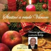 SOMR JOSEF  - CD STASTNE A VESELE VANOCE (VANOCNI VYP
