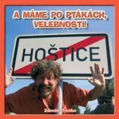 TROSKA ZDENEK  - CD A MAME PO PTAKACH, VELEBNOSTI!