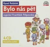 FILIPOVSKY FRANTISEK  - 4xCD BYLO NAS PET / POLACEK AUDIOKNIHA