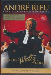 RIEU ANDRE  - DVD AND THE WALTZ GOES ON