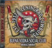 LENINGRAD COWBOYS  - CD BUENA VODKA SOCIAL CLUB