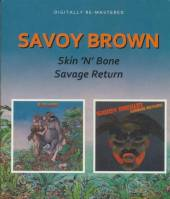 SAVOY BROWN  - KAZETA SKIN N BONE/SAVAGE RETURN