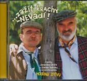 SVERAK & UHLIR  - CD ZAZIT KRACHY, NEVADIO