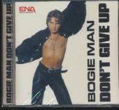 BOGIE MAN  - CD DON'T GIVE UP