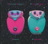 SPACEBOYS  - CD POLYMUSIC