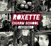ROXETTE  - 2xCD CHARM SCHOOL REVISITED