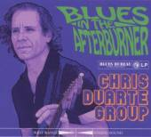 CHRIS DUARTE GROUP  - CD BLUES IN THE AFTERBURNER