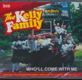KELLY FAMILY  - 3xCD WHOLL COME WITH ME