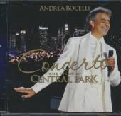 BOCELLI ANDREA  - CD CONCERTO: ONE NIGHT IN CENTRAL PARK
