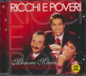 RICCHI E POVERI  - CD MAMMA MARIA -THE HITS RELOADED