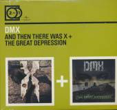 DMX  - CD THEN THERE WAS X ..